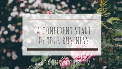 A confident start of your business