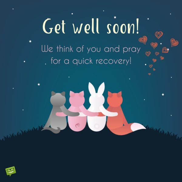 Get Well Soon My Love Recovery Inspirational And Thoughts