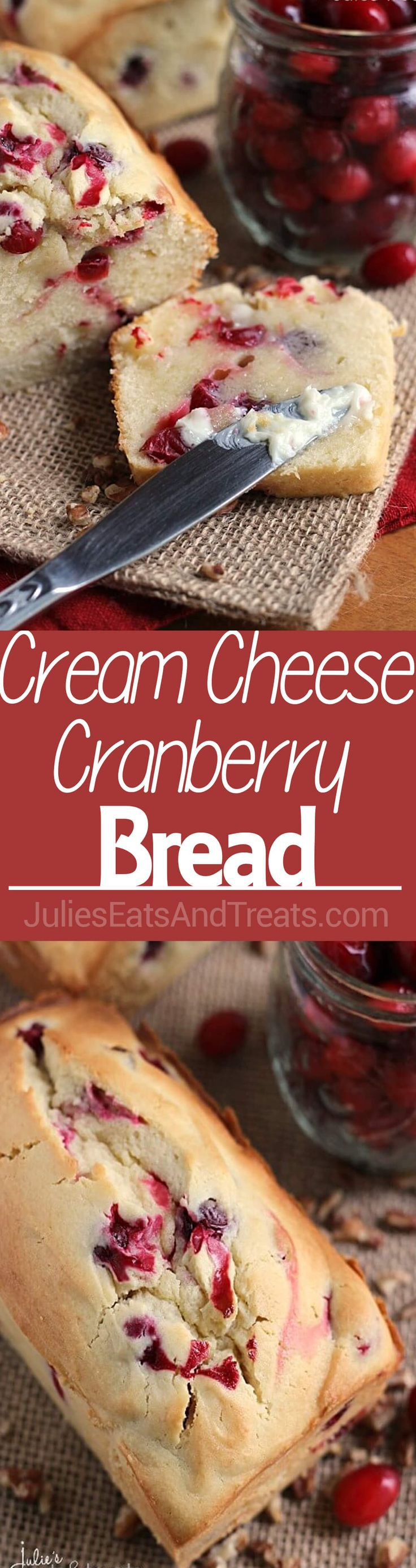 Cream Cheese Cranberry Bread Recipe ~ Amazingly Soft and Tender Quick Bread Stuffed with Tart Cranberries! ~ http://www.julieseatsandtreats.com