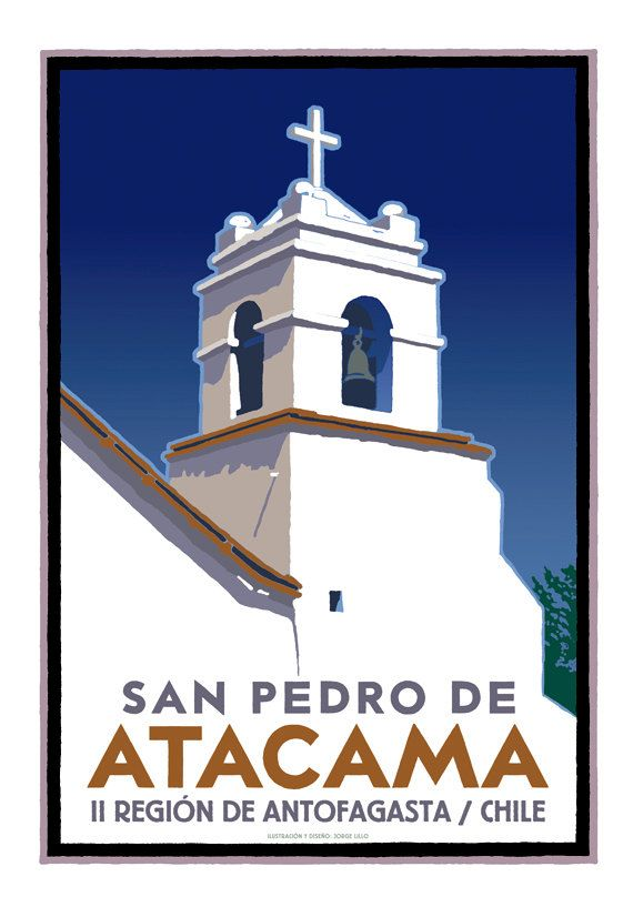 Póster San Pedro de Atacama Chile  por Ilustrador JotaLillo / San Pedro de Atacama poster by JotaLillo Ilustrator