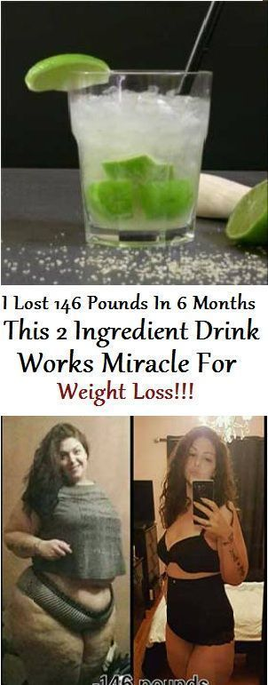 I Lost 146 Pounds In 6 Months, This 2 Ingredient Drink Really Works Miracle For Weight Loss!!!