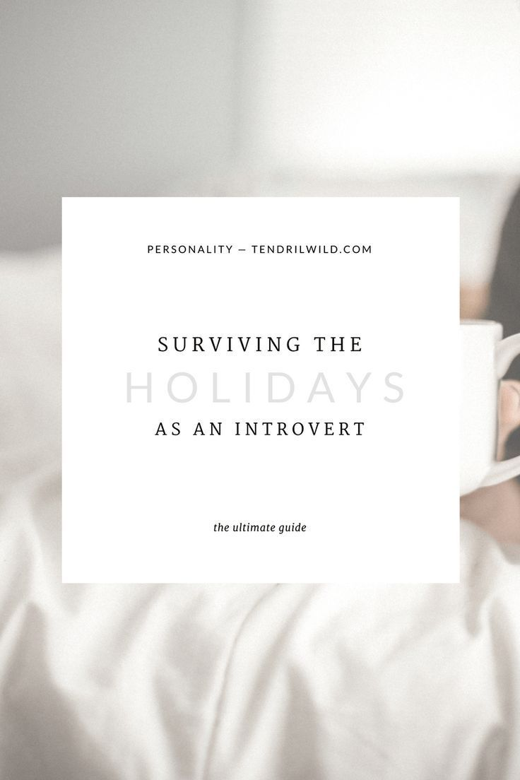 Holidays and family vacations can be a stressful time for some people, especially for those of us who don't always appreciate the extra activities and excitement. Here are my 11 tips to surviving the holidays and summer breaks as an introvert. Click through to read the full post!