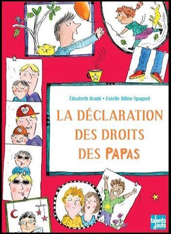 la declaration des droits des papas 1
