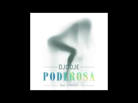 Djodje - Poderosa feat. Dynamo (Audio) - YouTube