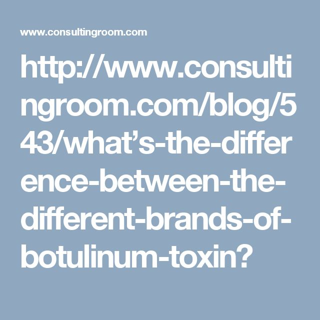 What's the difference between the different brands of Botulinum Toxin?