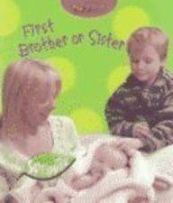 First Brother or Sister (My First) by Monica Hughes (2003... https://www.amazon.com/dp/B01FEPFRJ4/ref=cm_sw_r_pi_dp_x_SfhpybXKT0THK