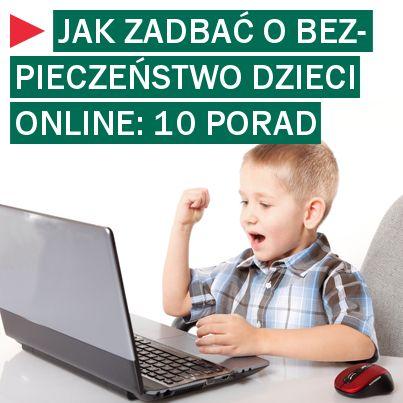 10 wskazówek bezpiecznego korzystania z internetu przez dzieci