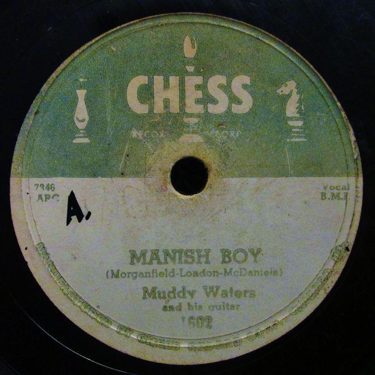 """Muddy Waters """"Manish Boy"""" Muddy Waters Chess Records (1955)"""
