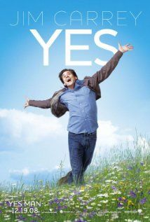 Yes Man (2008).  Starring Jim Carrey and Zooey Deschanel.  Carl Allen has stumbled across a way to shake free of post-divorce blues and a dead-end job: embrace life and say yes to everything.