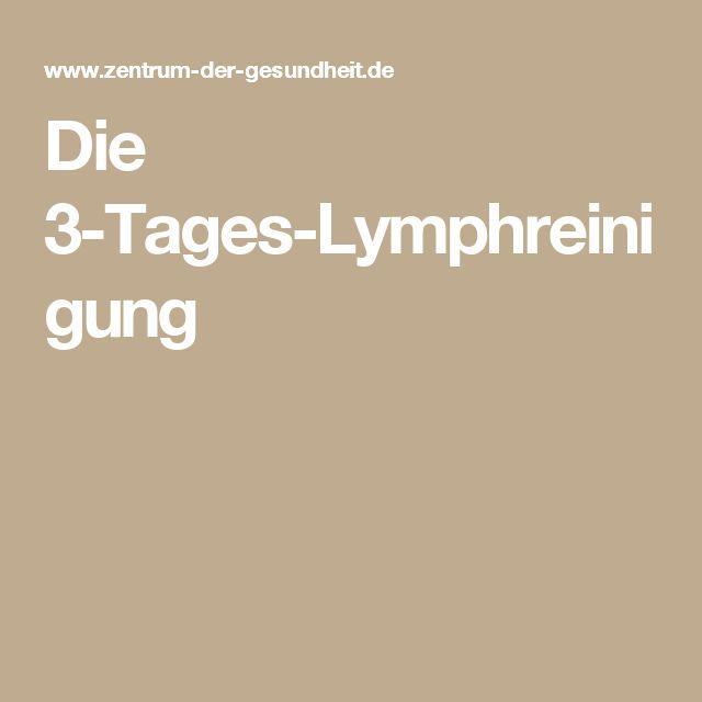 Die 3-Tages-Lymphreinigung