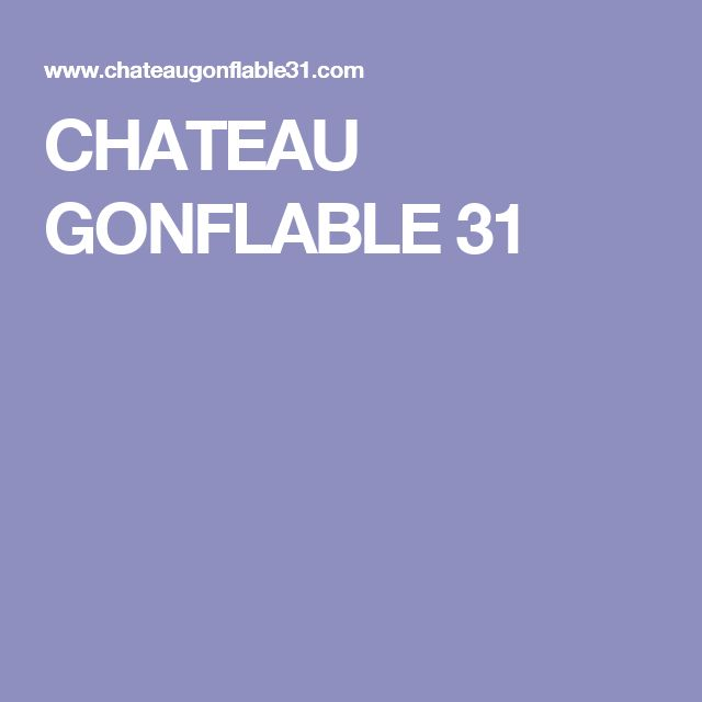 CHATEAU GONFLABLE 31