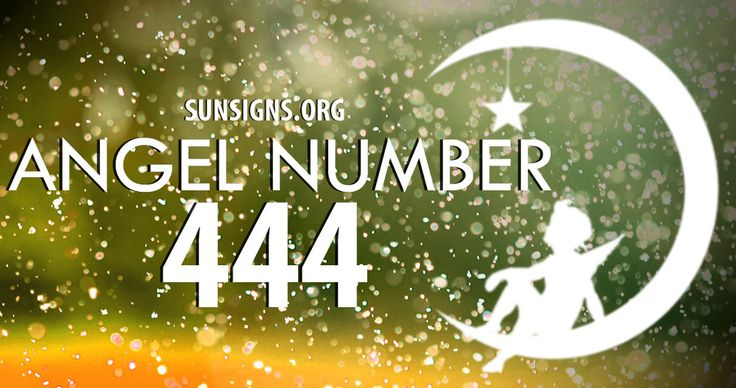 Angel Number 444 Meaning » Sun Signs I see this everywhere