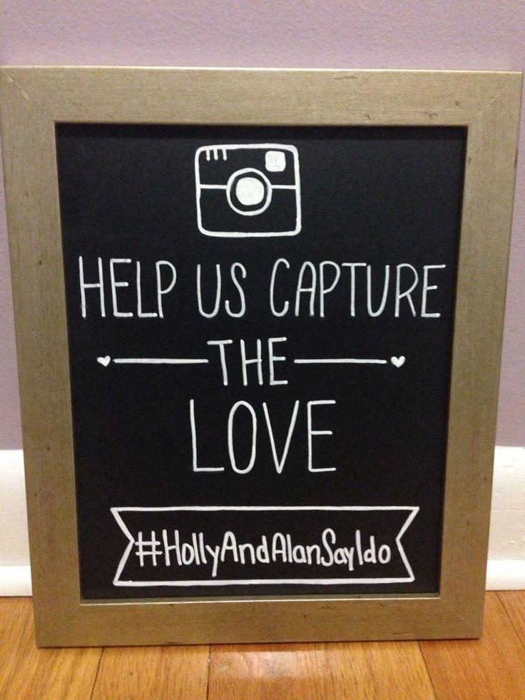 Wedding Instagram Sign Help Us Capture The Love