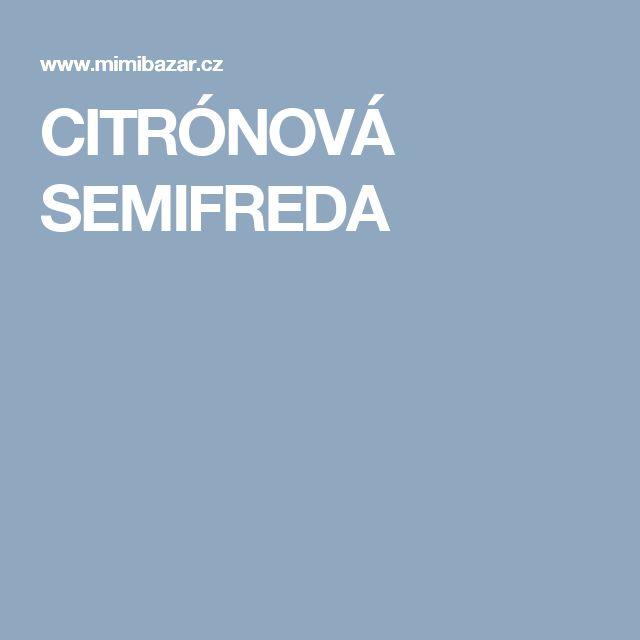 CITRÓNOVÁ SEMIFREDA