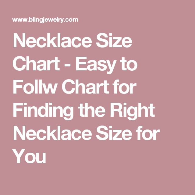 Necklace Size Chart - Easy to Follw Chart for Finding the Right Necklace Size for You