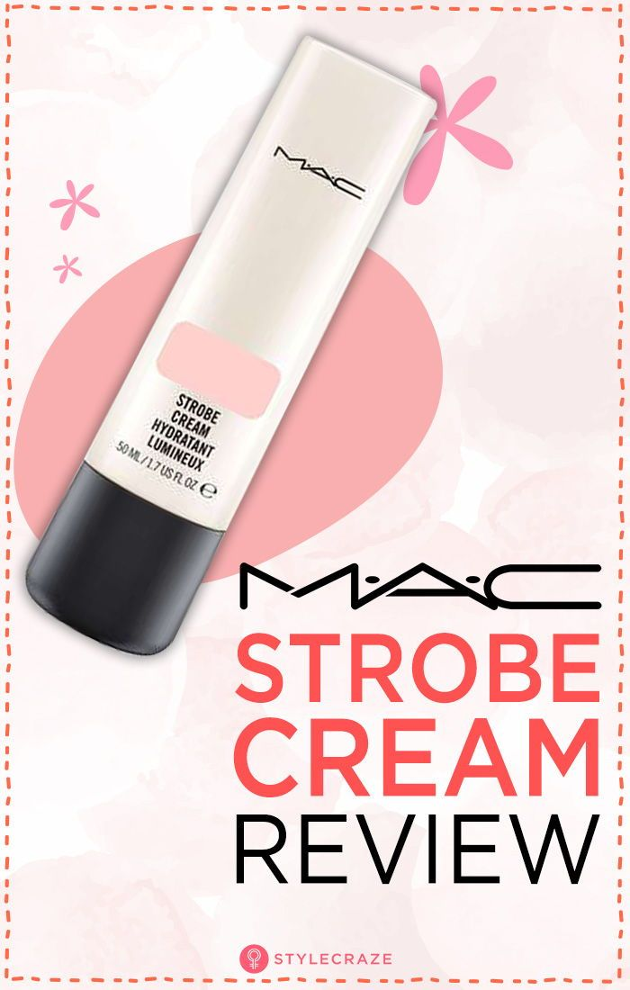 MAC Strobe Cream Reviews, Shades, Ingredients And Side
