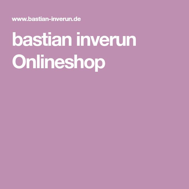 bastian inverun Onlineshop