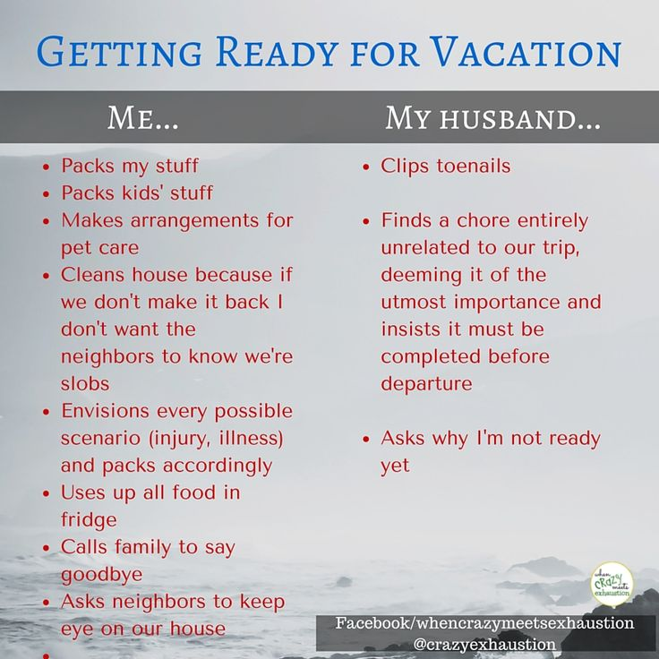 Hilarious and TRUE! My husband and I couldn't be more different in our vacation prepping! #Humor