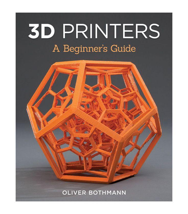 Oliver Bothman 3D Printers: A Beginner's Guide