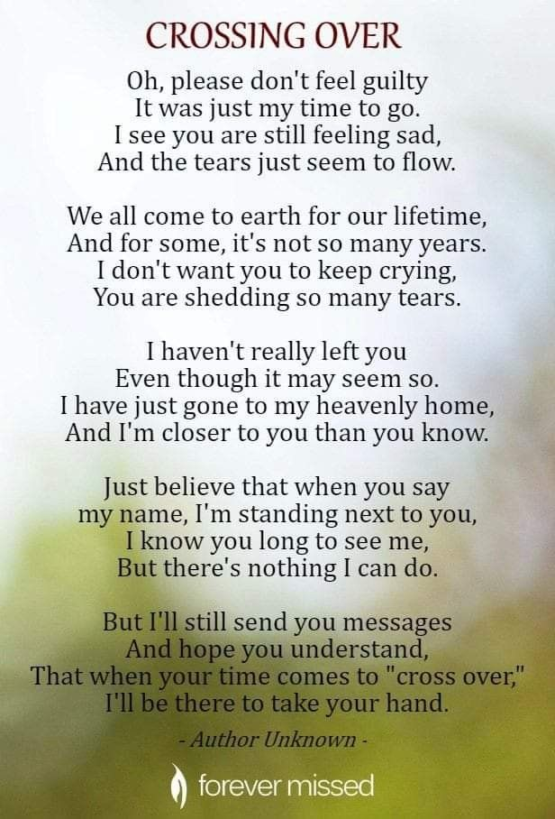 Crossing Over | Grief poems, Sympathy quotes, Grieving quotes