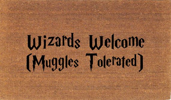 Wizards Welcome (Muggle Tolerated) Welcome Mat - Harry Potter