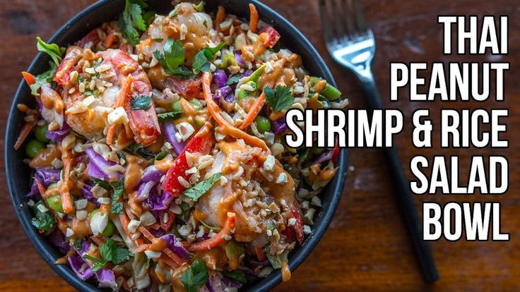 Salad that Doesn't Suck - Thai Peanut Shrimp & Rice Bowl / Ensalada Tailandesa de Maní Recipe on Yummly. @yummly #recipe