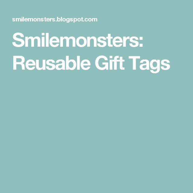 Smilemonsters: Reusable Gift Tags