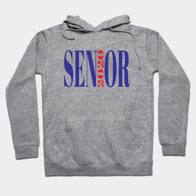 Best Hoodie 2020 Senior 2020   Senior 2020   Hoodie | TeePublic | Class Of 2020