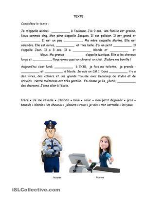 Compléter le texte. Sujets : se présenter, description physique, famille, école, métiers - Fiches FLE