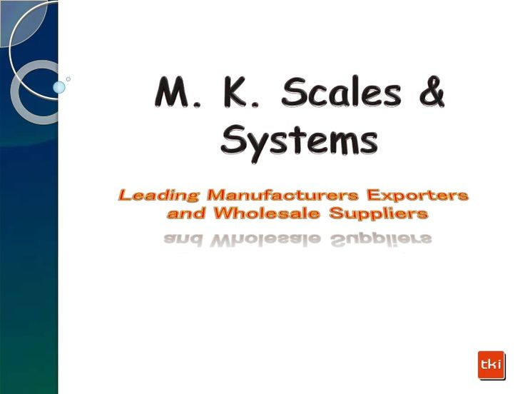 M. K. Scales & Systems - Leading Manufacturers Exporters and Wholesale Suppliers of Electronic Weighing Machine, Weighbridge Machine, Weigh Indicators, Weighing Scale And Weighbridge, Single Point Load Cell, Compression Load Cell, Stainless Steel Load Cell, Digital Load Cell, Shear Beam..