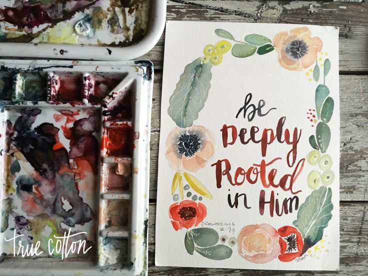 a favorite of mine... Be Deeply Rooted Colossians 2:7 PRINT by truecotton on Etsy https://www.etsy.com/listing/253425247/be-deeply-rooted-colossians-27-print