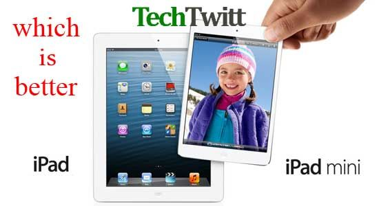 iPad or iPad Mini : Which One is Better for me