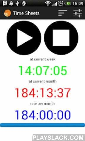 "Time Sheets  Android App - playslack.com ,  The application for the calculation of hours worked per week and month.Flexible adjustment of schedule - monthly , daily with the coefficient of processing, vacation, sick , etc.In the ""monthly "" , you can specify the days of the current monthIn "" The daily "" you can specify the number of working days and days on the same shiftAccounted for lunch breaks .The application knows the clock rate by month for a year.It is also possible to leave a comment…"