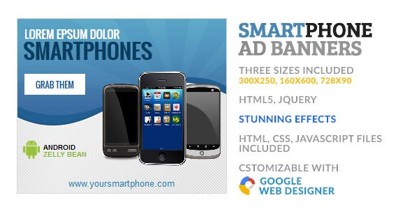 SmartPhone Store GWD HTML5 Ad Banner . SmartPhone has features such as Compatible Browsers: IE10, IE11, Firefox, Safari, Opera, Chrome, Software Version: Google Web Designer