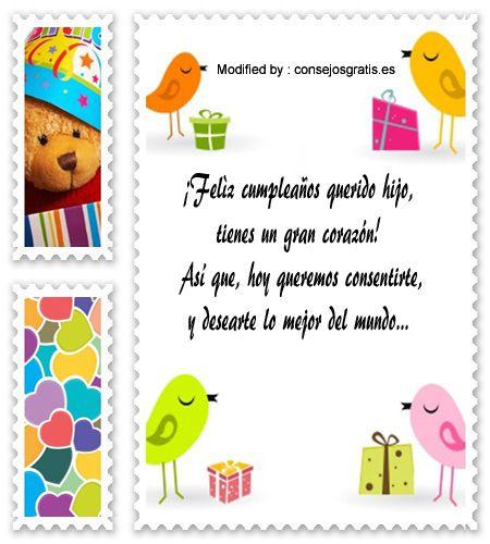 descargar mensajes bonitos de cumpleaños para mi hijo,mensajes de texto para cumpleaños para mi hijo: http://www.consejosgratis.es/saludos-de-cumpleanos-para-un-hijo/