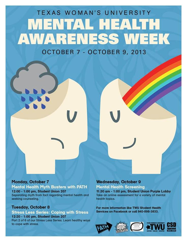 TWU's Mental Health Awareness Week is from October 7th to 9th.   TWU's Student Health Services, PATH, and Counseling Center will present with the presentations on mental health myths, coping with stress, and mental health screening.  Check out the flyer for more information on time and location.