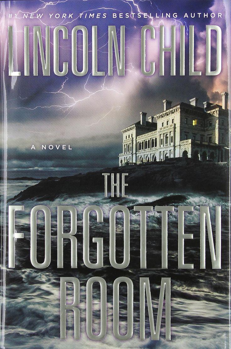 The Forgotten Room: A Novel: Lincoln Child: Books