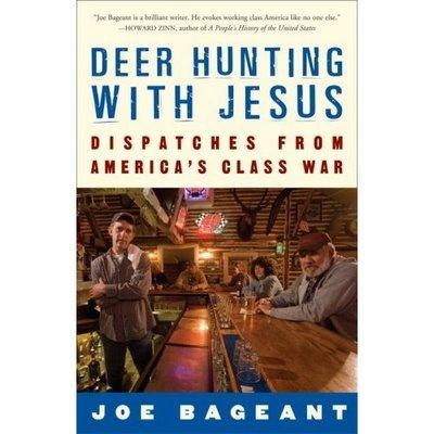 Deer Hunting With JesusLiberal D Hunting, Worth Reading, Book Book, Book Worth, Jesus, America Class, Class Wars, Deer Hunting, Joe Bageant