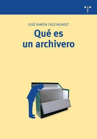 Que es un archivero - #Libros TREA. || #archivisitica #archiveros #archivos