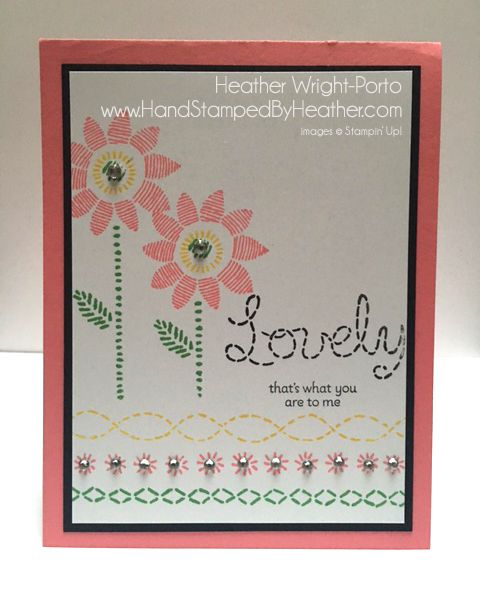 Hand Stamped By Heather Wright-Porto: Stampin' Up! Lovely Stitching