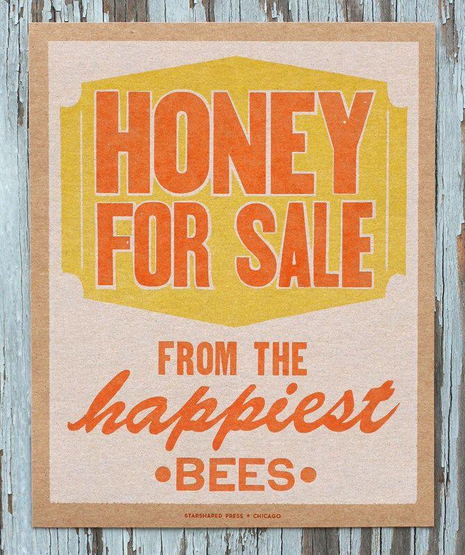 Honey For Sale vintage kitchen decor letterpress print by starshapedpress on Etsy https://www.etsy.com/listing/156109404/honey-for-sale-vintage-kitchen-decor