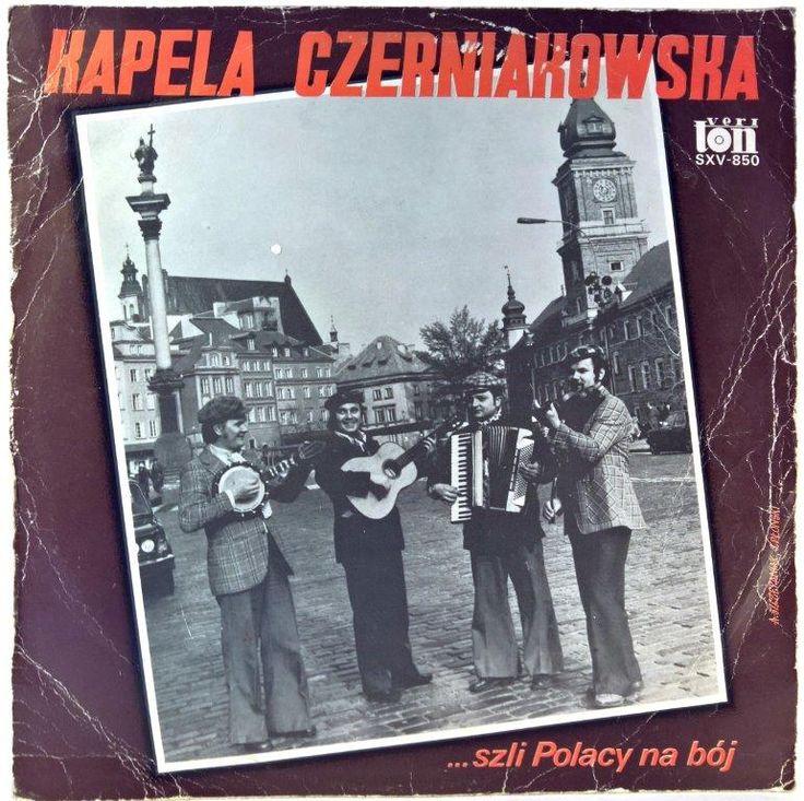 Kapela Czerniakowska - ...Szli Polacy Na Bój
