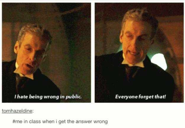 """When they saw that the Doctor was relatable AF. 