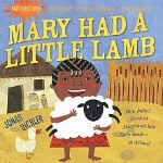 Mary Had a Little Lamb by Jonas Sickler (from the Indestructibles line)