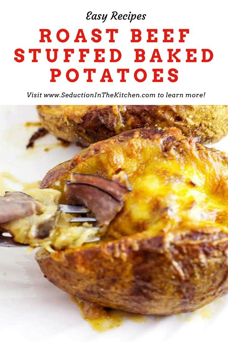Roast Beef Stuffed Baked Potatoes Is A Meal In Itself Tender Roast Beef With Caramelized Onions T Roast Beef Recipes Leftover Roast Beef Recipes Beef Recipes
