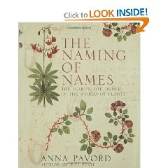 The Naming of Names, Anna Pavord.  A giant, beautiful book about the history of botany and taxonomy, starting all the way back with the Greeks.  It's work, but worth it.
