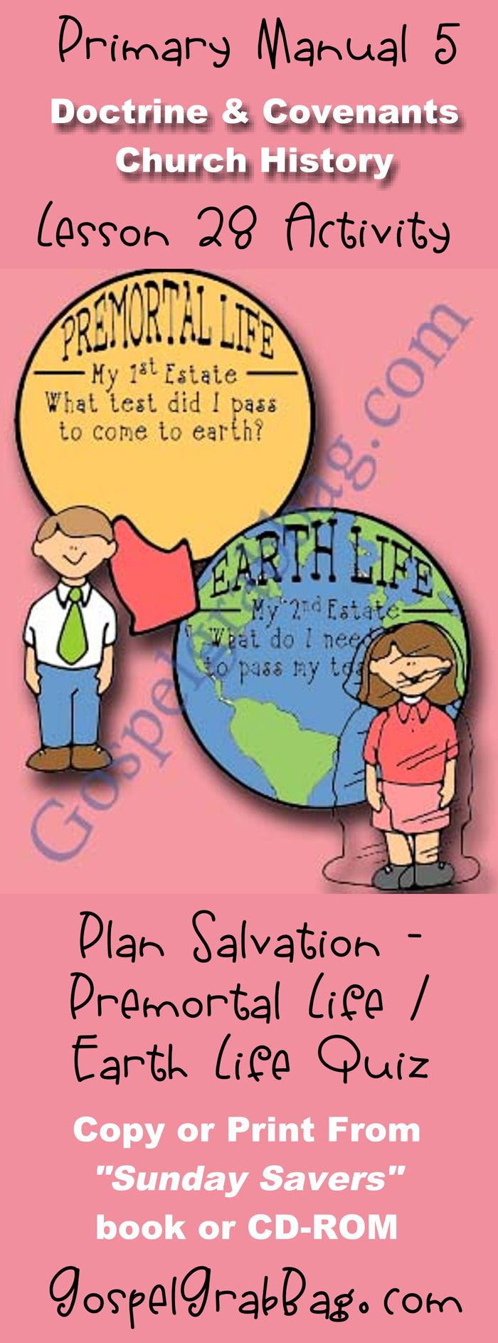 TRIALS STRENGTHEN – Activity: Premortal Life/Earth Life Quiz – for Doctrine and Covenants Primary Lesson 28: Zion's Camp Marches to Missouri, Sunday Savers, GospelGrabBag.com