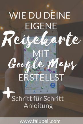 Como criar seu próprio mapa de viagem usando o Google Maps + instruções passo a passo   – reisen