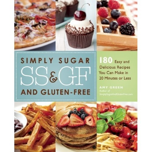 15 best 2013 books stores and resources nominees images on simply sugar and gluten free 180 easy and delicious recipes you can make in 20 minutes or less by amy green bilbary town library good for readers fandeluxe Gallery
