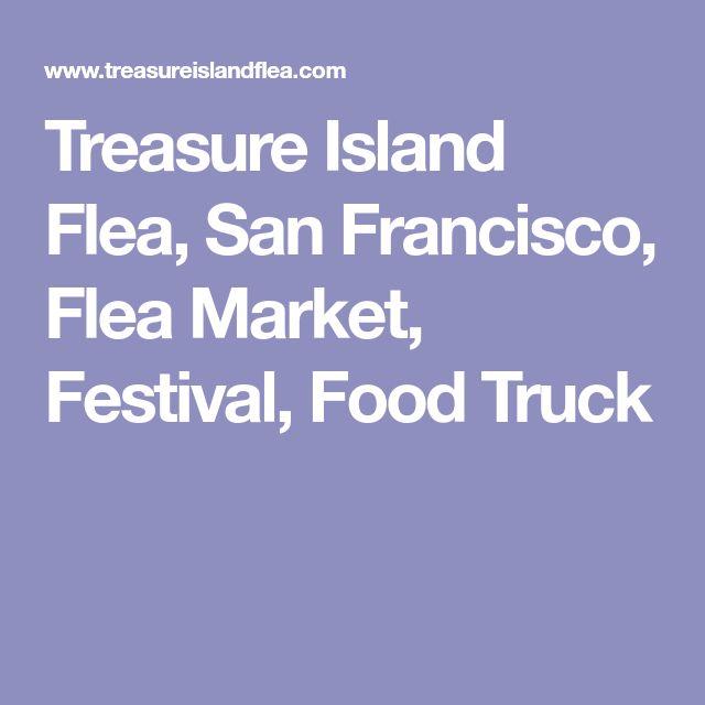 Treasure Island Flea, San Francisco, Flea Market, Festival, Food Truck